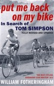 Put Me Back on My Bike - In Search of Tom Simpson