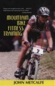 Mountain Bike Fitness Training - John Metcalfe