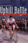 Uphill Battle - Cyclings Great Climbers